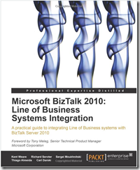 Microsoft BizTalk 2010: Line of Business Systems Integration