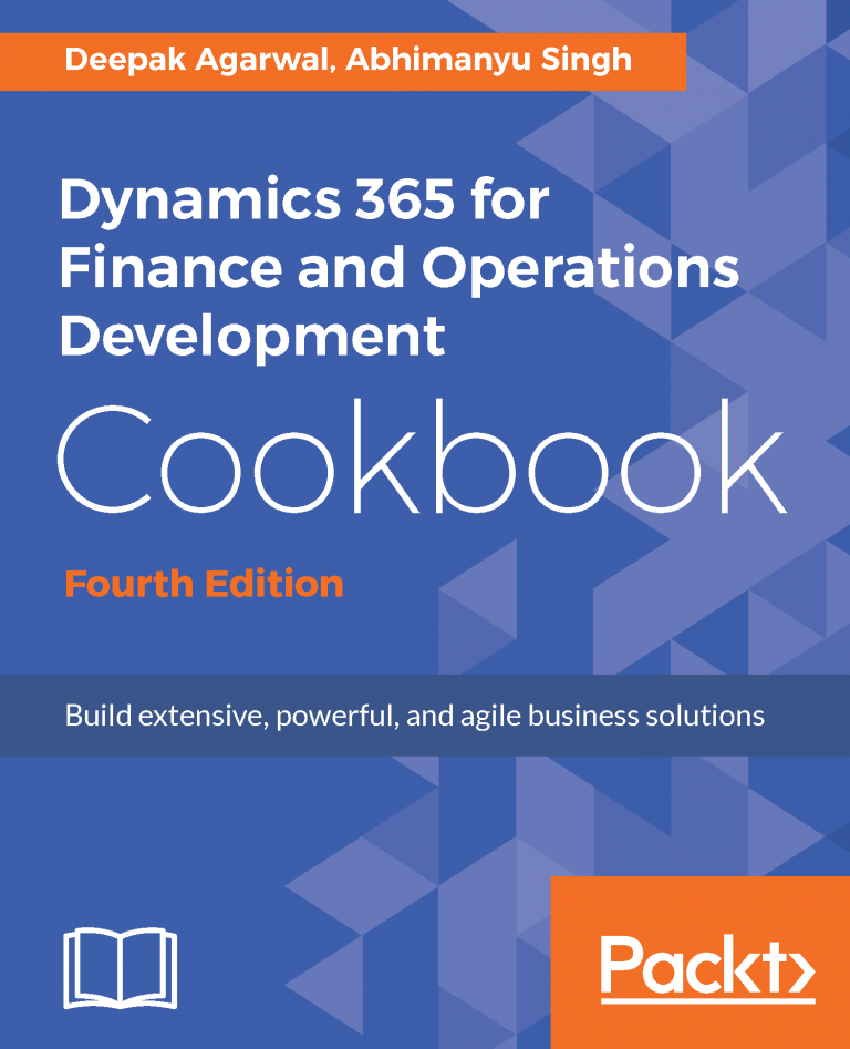 Dynamics 365 for Finance and Operations Development Cookbook Review.